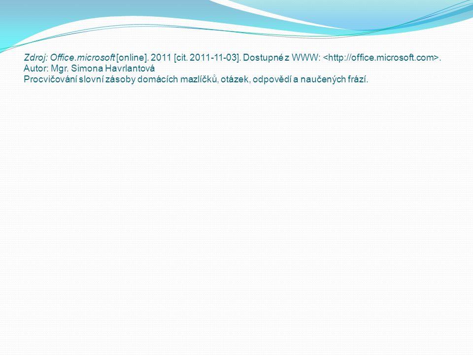 Zdroj: Office. microsoft [online]. 2011 [cit. 2011-11-03]